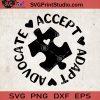 Advocate Accept Adapt SVG, Autism SVG, Autism Awareness Vector