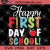 Happy First Day Of School SVG, Back to School Svg, First Day School Svg