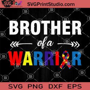 Brother Of A Warrior SVG, Autism Puzzle SVG, Autism Awareness SVG, Autism Mom SVG