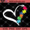 Heart Puzzle SVG, Autism Puzzle SVG, Autism Awareness SVG, Autism Mom SVG