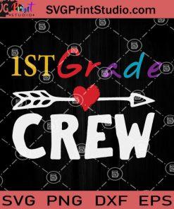 1ST Grade Crew SVG, Teacher SVG, First Day Of School SVG
