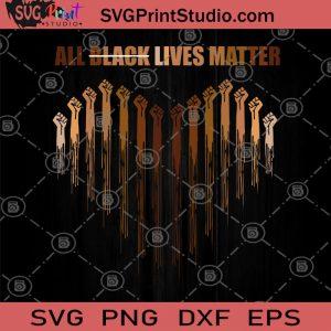 All Black Lives Matter SVG, Skin Color SVG, Black Lives Matter SVG, Peace SVG