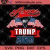 Anyone But Trump 2020 SVG, Donald Trump SVG, Trump 2020 SVG, America Flag SVG