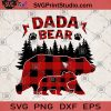 DADA Bear SVG, Father's Day SVG, Father's Day Gift SVG, Father's Gift SVG, Bear SVG