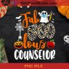 Fab Boo Lous Counselor PNG, Halloween PNG, Ghost PNG, Apple PNG, Pumpkin PNG, Covid-19 PNG, Digital Download