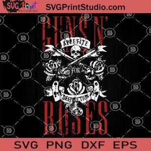 Guns N' Roses SVG, Guns N' Roses Skull SVG, Appetite for Destruction Album SVG