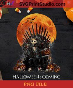 Halloween Is Coming Jack Skellington PNG, The Nightmare Before Christmas PNG, Halloween Is Coming PNG, Digital Download