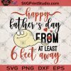 Happy Father's Day From At Least 6 Feet Away SVG, Father's Day SVG, Funny Father's Day SVG, Sport SVG, Happy Father's SVG, Swimming SVG