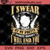 I Swear By My Pretty Floral Bonnet I Will End You SVG, Gun SVG, Funny SVG, Girl SVG, Beautiful Girl SVG
