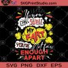 If You Can Smell My Fart You're Enough Apart SVG, Humor SVG, Funny SVG, My Fart SVG, Witty SVG, Funny Saying SVG