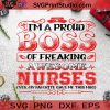 I'm A Proud Boss Of Freaking Awesome Nurses My Favorite Gave Me This Mug SVG, Christmas SVG, Nurse SVG, Boss SVG Cricut Digital Download, Instant Download