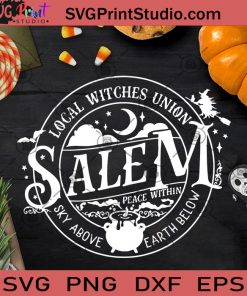 Local Witches Union Salem SVG, Halloween SVG, Witches SVG, Cricut Digital Download, Instant Download
