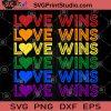 Love Wins SVG, LGBT SVG, Lesbian SVG, Gay SVG, Racism SVG