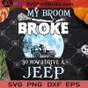 My Broom Broke So Now I Drive A Jeep SVG, Halloween SVG, Moon SVG, Witch SVG, Jeep SVG, Cricut Digital Download, Instant Download