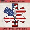 Paramedic Patriotic USA flag SVG, Paramedic star svg Paramedic Star of Life svg