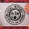 Salem Local Witches Union Sky Above Peace Within Earth Below SVG, Halloween SVG, Salem SVG, Witch SVG, Union SVG Cricut Digital Download, Instant Download