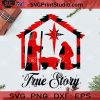 True Story PNG, Christmas PNG, Noel PNG, Merry Christmas PNG, God PNG, Christ PNG, Jesus PNG Digital Download