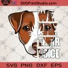 We Are Their Voice Jack Russell Dog SVG, Jack Russell SVG, Animals SVG, Dog SVG
