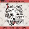 We Are Their Voice West Highland White Terrier SVG, West Highland White Terrier SVG, Animals SVG, Dog SVG