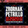 Zbornak Petrillo 2020 From Shady Pines To The White House Me SVG, Funny SVG, Me SVG, Zbornak Petrillo 2020, Funny Saying SVG