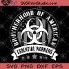 Brotherhood Of American Essential Workers SVG, USA Flag SVG, Essential SVG, American SVG, Brotherhood SVG