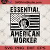 Essential American Worker SVG, The Statue Of Liberty SVG, American Flag SVG, Gun SVG