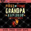 First Time Grandpa EST.2020 Wish Me Luck SVG, Grandpa SVG, Kid SVG