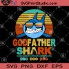 God Father Shark Doo Doo Doo SVG, Father's Day SVG, Shark Dad SVG
