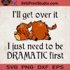 I'll Get Over It Dramatic Lazy Cows SVG, Animals SVG, Cow Farm SVG, Cow Sleep SVG