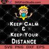 Keep Calm And Keep Your Distance SVG, Kid Face Mask SVG, Coronavirus SVG