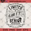 Limited Edition Class 2020 Senior Quarantined The Year When Shot Got Real SVG, Graduation 2020 SVG, Toilet Paper SVG, Graduation Gift SVG, Senior Class SVG
