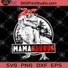 Mamasaurus SVG, Dinosaur Mom SVG, T-rex Mom SVG, Dinosaurus Mama SVG
