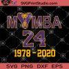 Mamba 24 SVG, Kobe Bryant SVG, Black Mamba SVG, Kobe Bryant 1978 - 2020