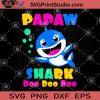 Papaw Shark Doo Doo Doo SVG, Shark Boy SVG, Shark Girl SVG, Doo doo doo