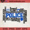 Police Mom SVG, Police Officer SVG, Police Is A Hero SVG, Police Quotes SVG