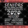 Senior The One Where They Were Quarantined 2020 SVG, Coronavirus SVG