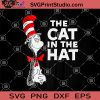 The Cat In The Hat SVG, Dr Seuss SVG, Funny Dr Seuss SVG, Dr Seuss Cat SVG