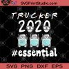 Trucker 2020 Essential SVG, Truckers SVG, Quarantine SVG, Cant Stay Home SVG, Face Mask SVG