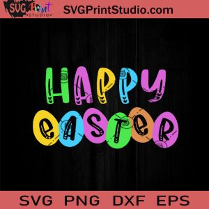 Happy Easter Day Cute Bunny Eggs Rabbit SVG, Easter's Day SVG, Cute SVG, Eggs SVG EPS DXF PNG Cricut File Instant Download