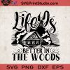 Life Is Better In The Woods SVG, Camping SVG, Camper SVG, Camp SVG EPS DXF PNG Cricut File Instant Download