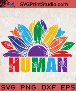 Pride Sunflower Human SVG, Sunflower SVG, Human SVG, LGBT SVG EPS DXF PNG Cricut File Instant Download