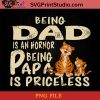 Tiger Being dad Is An Hornor Being Papa Is Priceless PNG, Tiger PNG, Happy Father's Day PNG, Daughter PNG Instant Download