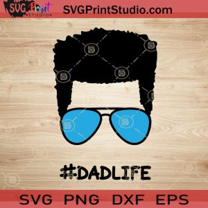 Afro Dadlife SVG, Happy Father's Day SVG, Afro Hair SVG EPS DXF PNG Cricut File Instant Download