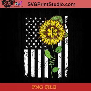 American Flag EMT Sunflower Hippie Tshirt EMT Gifts PNG, American Flag PNG, Sunflower PNG Instant Download