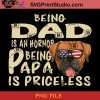 Boxer Being Dad Is An Hornor Being Papa Is Priceless PNG, Boxer Dog PNG, Happy Father's Day PNG, Dad PNG Instant Download