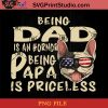 French Bulldog Being Dad Is An Hornor Being Papa Is Priceless PNG, French Bulldog PNG, Happy Father's Day PNG, Dad PNG Instant Download