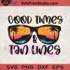 Good Times And Tan Lines Glasses SVG, Summer SVG, Coconut Tree SVG, Beach SVG EPS DXF PNG Cricut File Instant Download