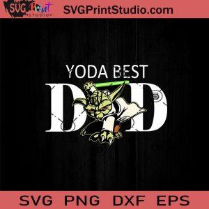 Herapremium Star Wars Yoda Lightsaber Best Dad Fathers Day SVG, Happy Father's Day SVG, Star Wars SVG, Dad SVG EPS DXF PNG Cricut File Instant Download