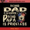 Italian Greyhound Being Dad Is An Hornor Being Papa Is Priceless PNG, Italian Greyhound PNG, Happy Father's Day PNG, Dad PNG Instant Download