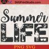 Summer Life SVG, Sea SVG, Beach SVG, Sun SVG PNG Cricut File Instant Download